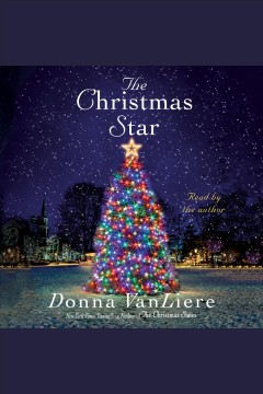 The Christmas star [electronic resource] / Donna VanLiere.