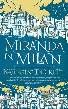 Miranda in milan Katharine Duckett