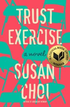 Trust exercise / a novel