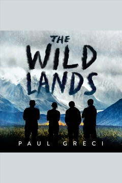 The wild lands [electronic resource] / Paul Greci
