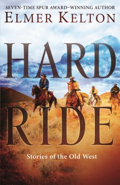 Hard Ride : Stories of the Old West