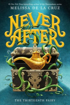 Never After : The Thirteenth Fairy