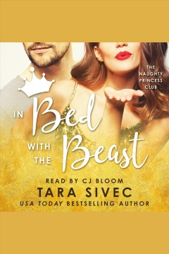 In bed with the beast [electronic resource] / Tara Sivec.