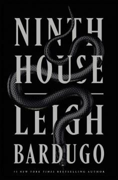 Ninth house / Leigh Bardugo.