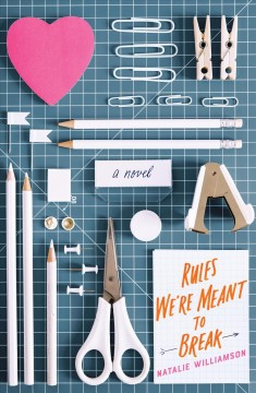 Rules we're meant to break / Natalie Williamson.