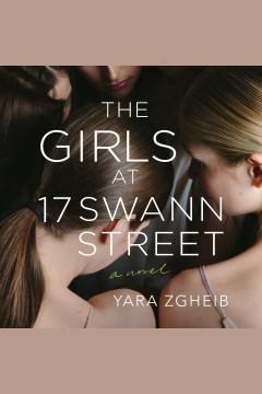 The girls at 17 Swann Street [electronic resource] / Yara Zgheib.
