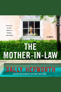 The mother-in-law [electronic resource] / Sally Hepworth.