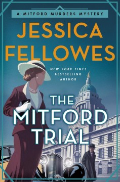The Mitford trial / Jessica Fellowes.