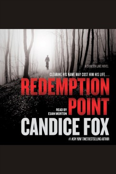 Redemption Point--A Crimson Lake Novel : Crimson Lake Series, Book 2 [electronic resource] / Candice Fox.