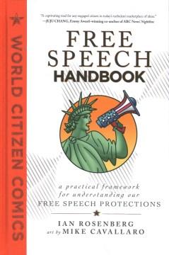 World Citizen Comics : A Practical Framework for Understanding Our Free Speech Protections