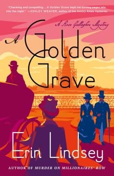 A golden grave / Erin Lindsey.