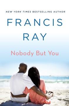 Nobody but You : A Grayson Friends Novel