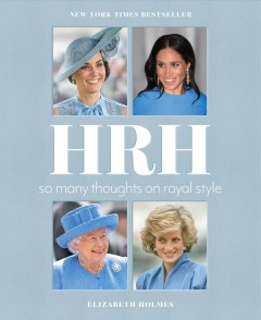HRH : so many thoughts on royal style
