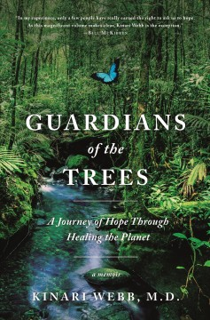 Guardians of the trees : a journey of hope through healing the planet