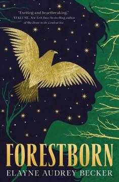 Forestborn Elayne Audrey Becker.