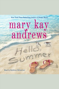 Hello, summer [electronic resource] / Mary Kay Andrews.