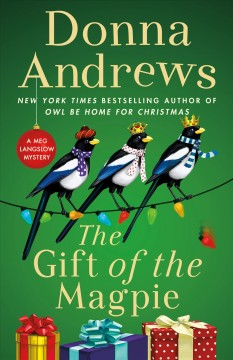 The gift of the magpie Donna Andrews.