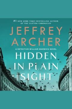 Hidden in plain sight [electronic resource] / Jeffrey Archer.