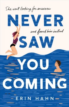 Never saw you coming / Erin Hahn.