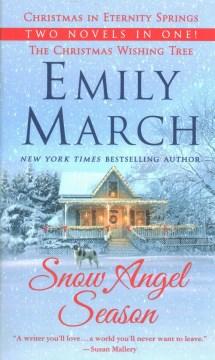 Snow angel season / Christmas in Eternity Springs / Christmas Wishing Tree