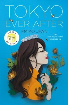 Tokyo ever after / Emiko Jean.