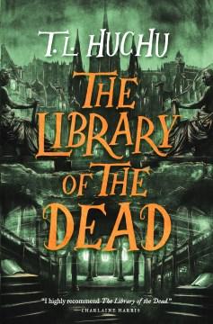 The library of the dead T. L. Huchu