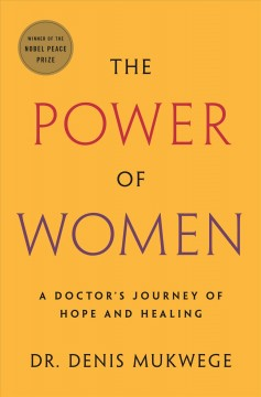 The power of women : a doctor's journey of hope and healing
