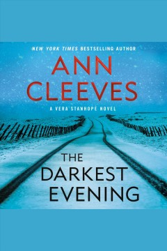 The darkest evening [electronic resource] / Ann Cleeves.