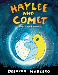 Haylee and Comet : A Tale of Cosmic Friendship