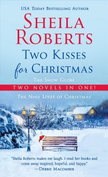 Two Kisses for Christmas : A 2-in-1 Christmas Collection