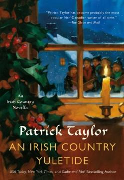 An Irish country Yuletide / Patrick Taylor.