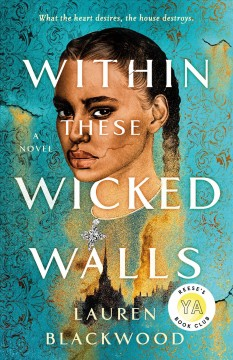 Within these wicked walls : a novel