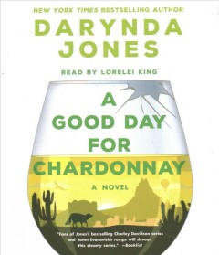 A good day for chardonnay : a novel / Darynda Jones.