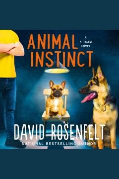 Animal instinct [electronic resource] / David Rosenfelt.