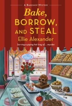 Bake, Borrow, and Steal