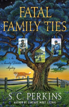 Fatal family ties / An Ancestry Detective Mystery