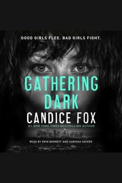 Gathering dark [electronic resource] / Candice Fox.
