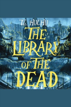 The library of the dead [electronic resource] / T. L. Huchu
