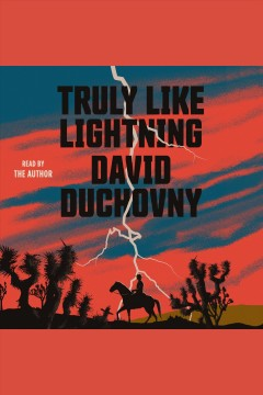 Truly like lightning [electronic resource] / David Duchovny.