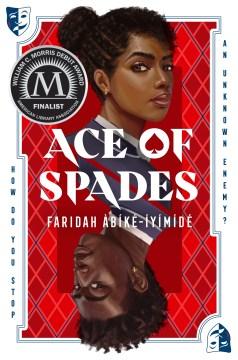 Ace of spades / Faridah Àbíké-Íyímídé.
