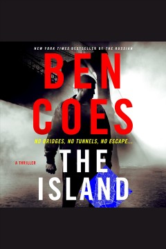 The island [electronic resource] / Ben Coes.