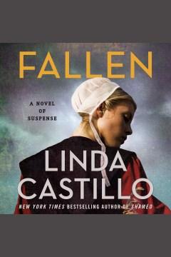Fallen [electronic resource] / Linda Castillo.