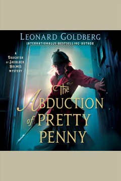 The abduction of Pretty Penny [electronic resource] / Leonard Goldberg.