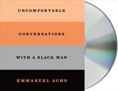 Uncomfortable Conversations With a Black Man (CD)