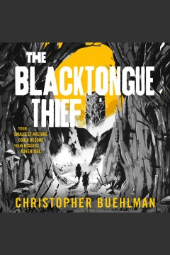 The blacktongue thief [electronic resource] / Christopher Buehlman.
