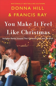You Make It Feel Like Christmas : Rockin' Around That Christmas Tree / the Wish