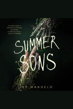 Summer sons [electronic resource] / Lee Mandelo.