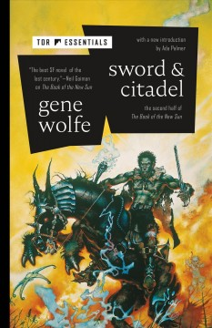 Sword & Citadel : The Sword of the Lictor / the Citadel of the Autarch