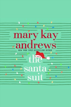The Santa suit [electronic resource] / Mary Kay Andrews.