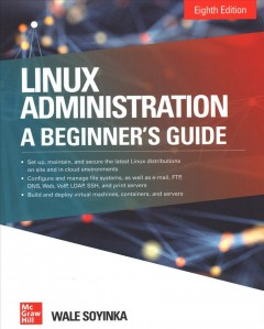 Linux Administration : A Beginnerѫs Guide